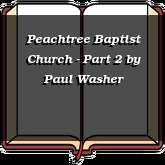Peachtree Baptist Church - Part 2