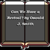 Can We Have a Revival?