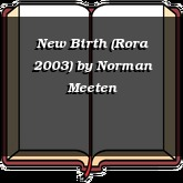 New Birth (Rora 2003)