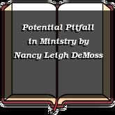 Potential Pitfall in Ministry