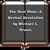 The Next Wave: A Revival Revolution