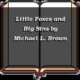 Little Foxes and Big Sins