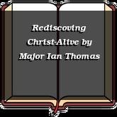 Rediscoving Christ-Alive