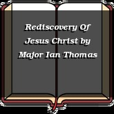 Rediscovery Of Jesus Christ