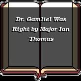 Dr. Gamliel Was Right