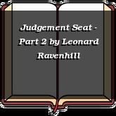 Judgement Seat - Part 2