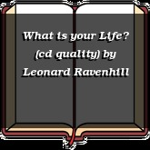 What is your Life? (cd quality)