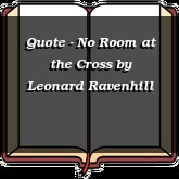 Quote - No Room at the Cross