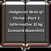 Judgment Seat of Christ - Part 1 (alternative 2)