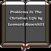 Problems In The Christian Life