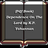 (Pdf Book) Dependence On The Lord