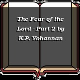 The Fear of the Lord - Part 2