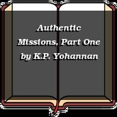 Authentic Missions, Part One