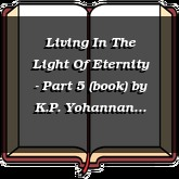 Living In The Light Of Eternity - Part 5 (book)