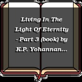Living In The Light Of Eternity - Part 3 (book)
