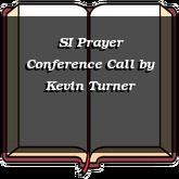 SI Prayer Conference Call