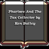 Pharisee And The Tax Collector
