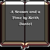 A Season and a Time