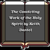 The Convicting Work of the Holy Spirit