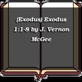 (Exodus) Exodus 1:1-8