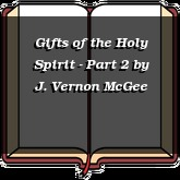Gifts of the Holy Spirit - Part 2