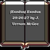 (Exodus) Exodus 29:26-27