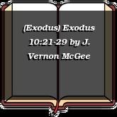 (Exodus) Exodus 10:21-29