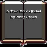 A True Move Of God