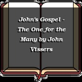 John's Gospel - The One for the Many