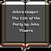 John's Gospel - The Life of the Party