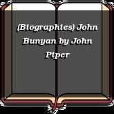(Biographies) John Bunyan