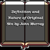 Definition and Nature of Original Sin