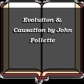 Evolution & Causation