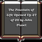 The Fountain of Life Opened Up 27 of 29
