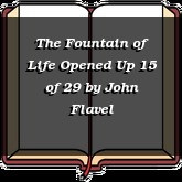 The Fountain of Life Opened Up 15 of 29