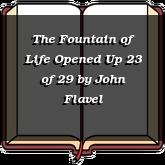 The Fountain of Life Opened Up 23 of 29