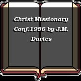 Christ Missionary Conf.1956