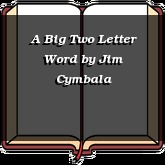A Big Two Letter Word