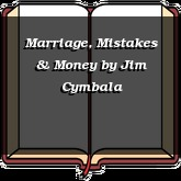 Marriage, Mistakes & Money