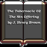 The Tabernacle 02 The Sin Offering