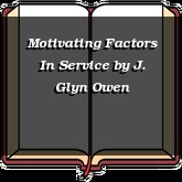 Motivating Factors In Service