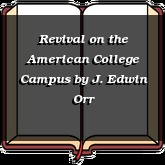 Revival on the American College Campus
