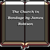The Church in Bondage