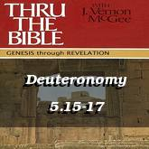 Deuteronomy 5.15-17