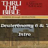 Deuteronomy 6 & 7 Intro