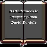 6 Hindrances to Prayer