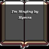 I'm Singing