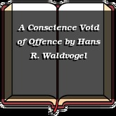 A Conscience Void of Offence