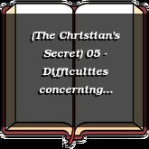 (The Christian's Secret) 05 - Difficulties concerning Consecration