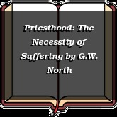 Priesthood: The Necessity of Suffering
